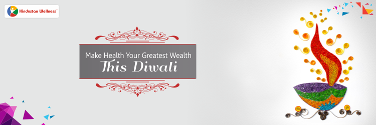 Health Is Wealth This Diwali!