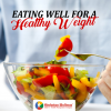 Eating Well for a Healthy Weight
