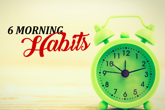 6 Morning habits to change your life