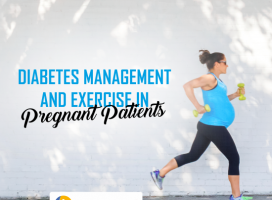 Diabetes Management and Exercise in Pregnant Patients