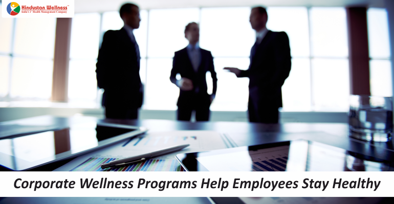 Corporate Wellness Programs Help Employees Stay Healthy